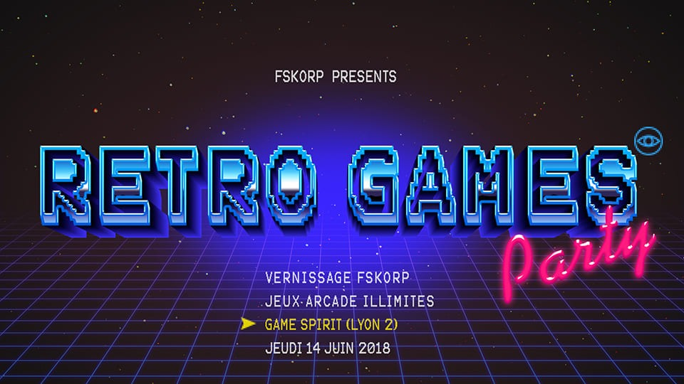 "FSKORP PRESENTE LA ""RETRO GAMES PARTY"" A GAMESPIRIT LYON !"